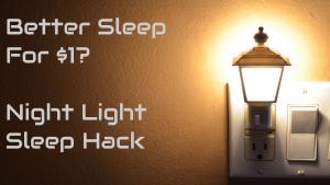 Night Light Sleep Hack