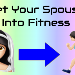 Get Your Spouse Into Fitness