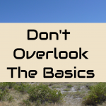 Don't overlook the basics