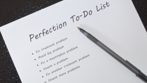 a perfection to-do list